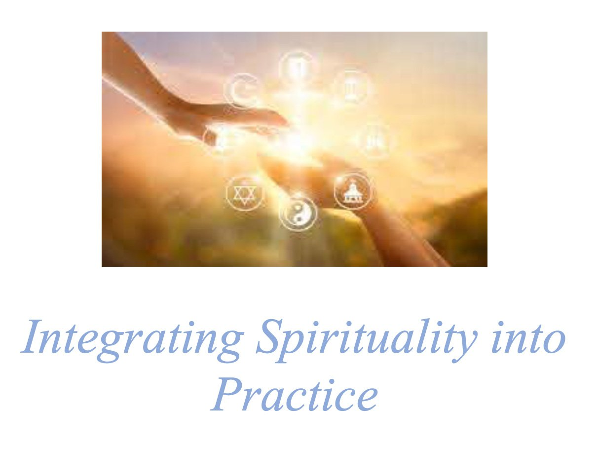 Integrating Spirituality Into Practice Course